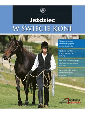 """""""Jeździec w świecie koni"""" Sarah Widdicombe 24h"""