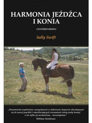 """Harmonia jeźdźca i konia"" Sally Swift"