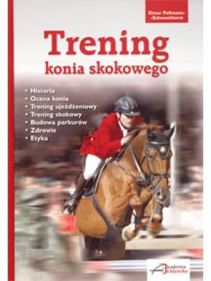 """""""Trening konia skokowego"""" Elmar Pollmann-Schweckhorst"""