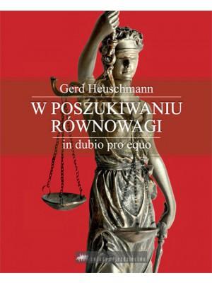 ŚWIADOME JEŹDZIECTWO, W poszukiwaniu równowagi - in dubio pro equo, Gerd Heuschmann